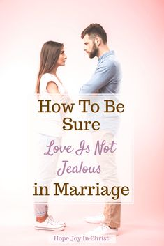 How To Be Sure Love Is Not Jealous in Marriage, How is God jealous? Who said love is patient and kind? What does 1st Corinthians Chapter 13 say? Is jealousy a sign of love? 1 Corinthians 13, love is patient, 1 Corinthians 13:4 8, love is not jealous meaning, God is love, 1 Corinthians 13:4-8, bible verses about jealousy in relationships, love is not rude, god is a jealous lover, love does not dishonor others, #LoveIs #HopeJoyInChrist Jealousy In Relationships, Intimacy In Marriage, Marriage Help, Biblical Marriage, Marriage Relationship, Marriage Advice, Biblical Womanhood, Christian Women Quotes, Christian Love