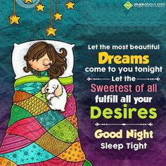 Let the most beautiful dreams come to you tonight. Let the sweetest of all fulfill all your desires. - in Good Night. The SMS submitted by Love has been liked 2 times and shared on social networks 3 times Good Night Thoughts, Good Night Friends, Good Night Wishes, Good Night Sweet Dreams, Beautiful Good Night Messages, Beautiful Good Night Quotes, Beautiful Person, Goodnight Quotes For Friends, Goodnight Quotes Inspirational