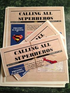 Super hero birthday invitations - this link just goes to a pic but it's a cool idea