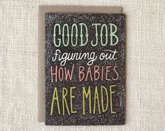 how babies are made card | Wit & Whistle