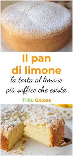 The lemon pan: the softest lemon cake that exists- Il pan di limone: la torta al limone più soffice che esista The : the cake softer than … - Gnocchi Vegan, Sweet Recipes, Cake Recipes, Croissant Recipe, Salted Caramel Brownies, Torte Cake, Plum Cake, Sweet And Salty, Italian Recipes