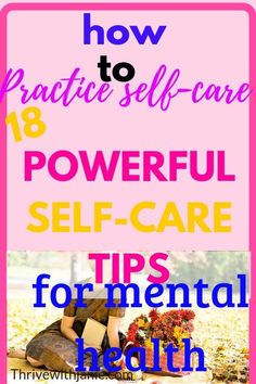 Nerves frayed, stremssed, center yourself by practicing self care. Self care nourishes your mind so that you are balanced and centered. These tips will help you manage your mental health.
