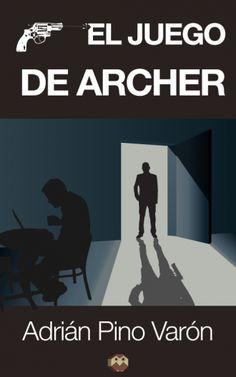 El juego de Archer. Adrián Pino Varón