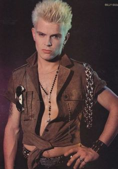 BILLY IDOL....he might not have lasted very long but what he did put out I really liked. White Wedding & Eyes Without a Face were my favorites!