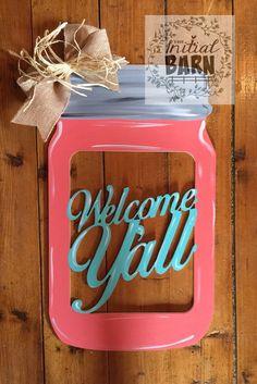 """welcome yall"" Mason jar door hanger! Mason Jar Flowers, Mason Jars, Decor Crafts, Diy And Crafts, Burlap Bows, Wood Creations, Door Signs, Door Hangers, Make And Sell"
