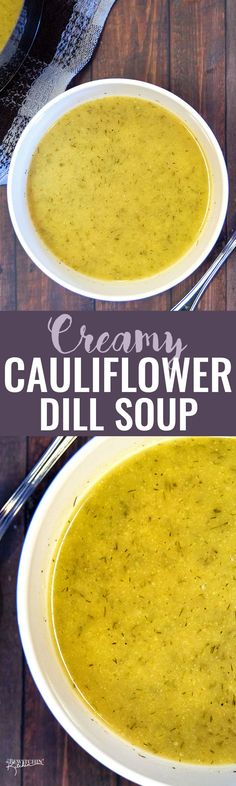 Creamy Cauliflower Dill Soup - This delicious soup recipe is dairy free, paleo, gluten free and is an easy and healthy weeknight dinner.,