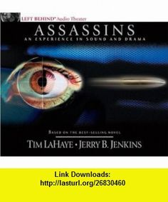 Assassins An Experience in Sound and Drama (audio CD) (9780842343381) Tim LaHaye, Jerry B. Jenkins , ISBN-10: 0842343385  , ISBN-13: 978-0842343381 ,  , tutorials , pdf , ebook , torrent , downloads , rapidshare , filesonic , hotfile , megaupload , fileserve