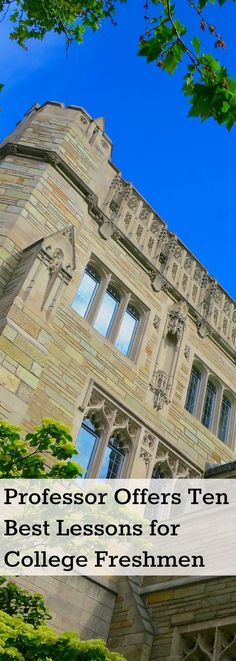 Professor put together a top-ten list of advice for college freshmen based on her years as a professor and the advice of colleagues and former students.