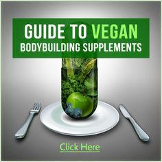 Since most of us hitting it hard in the gym aren't dying of a disease, I can say that most vegan bodybuilding supplements are a waste of money. In fact, sports supplements in general don't work at all, and the ones that do are more for ...