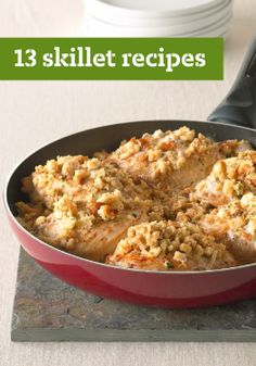 13 Skillet Recipes – Cleanup is a breeze with these quick and easy to prepare skillet recipes – try one for a delicious dinner tonight!
