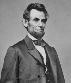 Abraham Lincoln (1809 - 1865)  Cousin to both me and my husband.