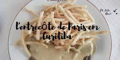 O l'entrecôte de Paris em Curitiba é um dos restaurantes mais renomados quando…