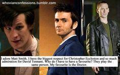 Very true. Be a fan of the Doctor.