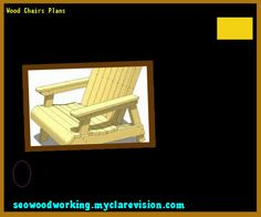 Wood Chairs Plans 075005 - Woodworking Plans and Projects!