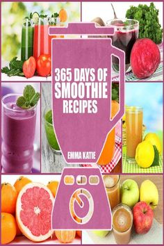 365 Days of Smoothie Recipes For Weight Loss and Cleansing | Vegan Push