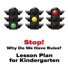 Teach your kindergarten students the importance of classroom rules by comparing to traffic rules and laws. Great lesson plan!
