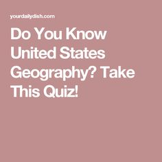 Do You Know United States Geography? Take This Quiz!
