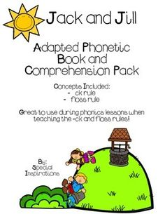 Jack and Jill Adapted Phonetic Book and Leveled Comprehens