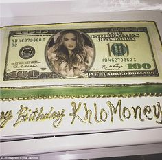 'Khlo Money': The girls treated Khloe to an incredible birthday cake, which featured her image on a $100 bill