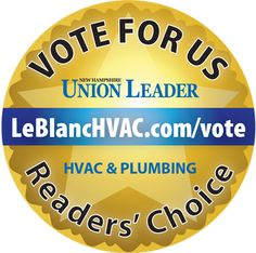 Vote A.J. LeBlanc Heating as NH's Best HVAC Contractor in the Union Leader Readers' Choice Awards! New Hampshire, Heating And Air Conditioning, Choice Awards, Plumbing, Cool Stuff, Blog, Blogging, Bathroom Fixtures