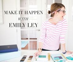 Making It Happen with Emily Ley // Tips on Simplicity, Organization, and Prioritizing