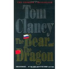 48 best authorsbooks images on pinterest authors books and john the bear and the dragon by tom clancy fandeluxe Images
