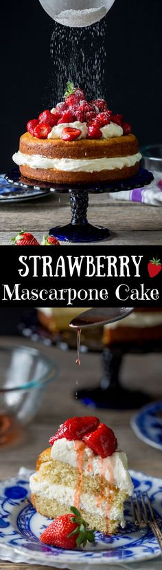 Strawberry Mascarpone Cake - a simple lemon scented cake filled with mascarpone cream and topped with Grand Marnier soaked strawberries.
