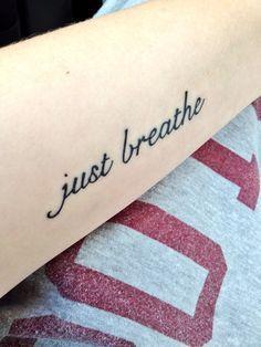 Resultado de imagem para just breathe tattoo