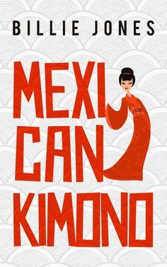 Cover Reveal - Mexican Kimono by Billie Jones http://skysbookcorner.blogspot.co.uk/2014/08/cover-reveal-mexican-kimono-by-billie.html