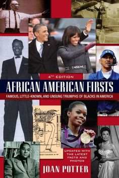 Spanning colonial days to the present, African American Firsts is a clear…