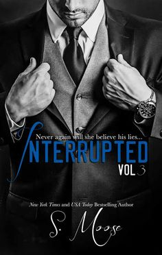 Smut Fanatics: Interrupted Vol 3 (Interrupted, #3) By S. Moose Release Blitz & Giveaway!!