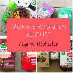 Monatsfavoriten August: Vegane Neuheiten im Test