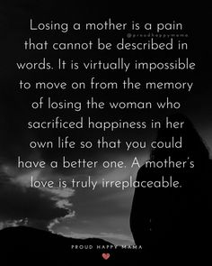 50+ Heartfelt Missing Mom Quotes About Losing A Mother