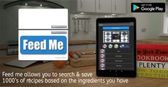 Feed me allows you to search and save 1000's of recipes based on the ingredients you have. The application makes use of Food2Fork.com's recipe finding API which has created a database full of fantastic recipes from some of the best known chefs and websites such as Jamie Oliver and BBC good food. #recipes #recipefinder #android