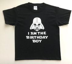 Star Wars I Am The Birthday Boy - Star Wars Bday - Ideas of Star Wars Bday - I Am The Birthday Boy- Star Wars Party Jedi Birthday Party Birthday Boy Outfit Darth Vader Shirt Disney Birthday Shirt, Birthday Boy Shirts, Star Wars Birthday, Star Wars Party, Boy Birthday Parties, 5th Birthday, Birthday Ideas, Birthday Cakes, Star Wars Outfits
