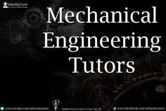 Are you an #MechanicalEngineering tutor? Register with us today for free.  #tutor #personaltutor #onlinetutor #privatetutor http://www.selectmytutor.co.uk