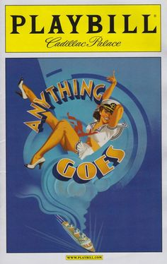 """Chicago Premiere of The Roundabout Theatre Company Revival of """"Anything Goes"""" ... There was a Chicago premiere of the Lincoln Center Theatre production, which apparently played at the Joliet Rialto Square Theatre at some point in 1991 ... This recent production (National Tour) played in Chicago from April 23 - May 5, 2013"""
