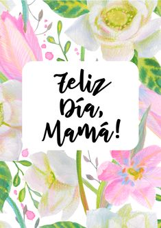 Tarjetas imprimibles Día de la madre Happy Mothers Day Clipart, Happy Mothers Day Images, Mothers Day Quotes, Happy Mother S Day, Mothers Day Cards, Mother Day Gifts, Birthday Quotes, Birthday Cards, Happy Birthday