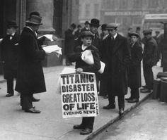Newsboy announces fate of Titanic, London, April 15, 1912