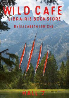 WILD CAFE  by Elizabeth Leriche LIBRAIRIE/BOOKSTORE  January 2016  Maison & OBjet