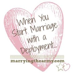 When You Start Your Marriage with a Deployment... | Marrying the Army | Deployment | Military Spouse | Army Spouse | Military Marriage