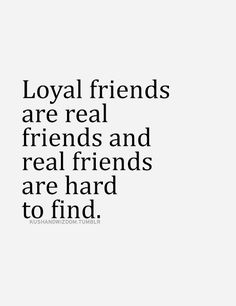 best loyal friend quotes images quotes loyal friend quotes