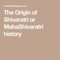 The Origin of Shivaratri or MahaShivaratri history