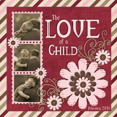 The Love of a Child - Scrapbook.com