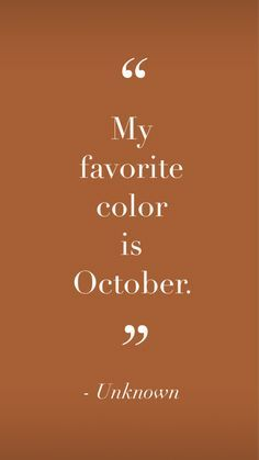 Quotes To Live By, Me Quotes, Fall Quotes, Autumn Quotes Cozy, Quotes About Autumn, Quotes About Color, Apple Quotes, Pumpkin Quotes, Qoutes