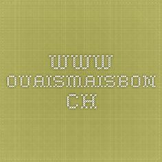 www.ouaismaisbon.ch