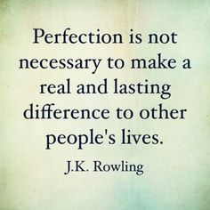 Be yourself. Find your passions and free yourself from perfectionism. #life #recovery #quote