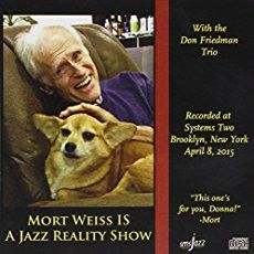 I Was Too Stoned to Perform: A Love Story, Kinda jazz article by Mort Weiss, published on February 23, 2013 at All About Jazz. Find more The Mort Report articles