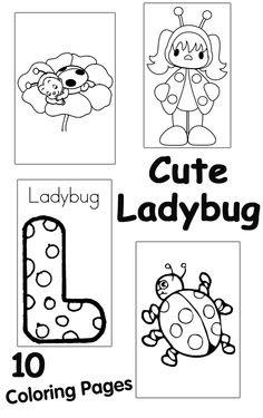 10 Cute Ladybug Coloring Pages Your Little Girl Will Love To Color