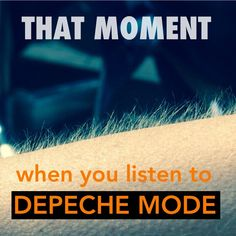 That moment when you listen to #depechemode #viewsical